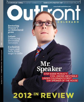 Mark Ferrandino on the cover of the Dec. 19 issue of Out Front. Ferrandino is expected to be elected speaker of the House by his peers. A first for a gay man in Colorado.